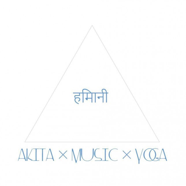 Akita×Music×Yoga